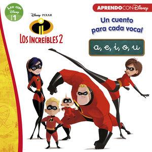 LOS INCREÍBLES 2. UN CUENTO PARA CADA VOCAL: A, E, I, O, U (LEO CON DISNEY NIVEL