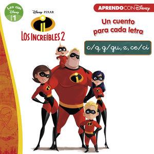 LOS INCREÍBLES 2. UN CUENTO PARA CADA LETRA: C/Q, G/GU, Z, CE/CI (LEO CON DISNEY