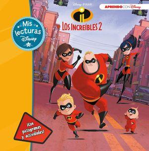 LOS INCREÍBLES 2 (MIS LECTURAS DISNEY)