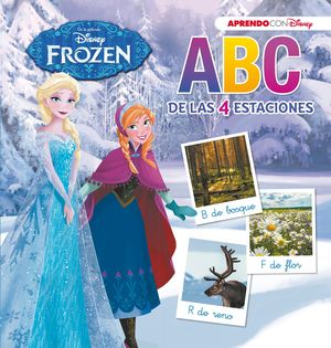 FROZEN. ABC DE LAS 4 ESTACIONES (ABC CON DISNEY)