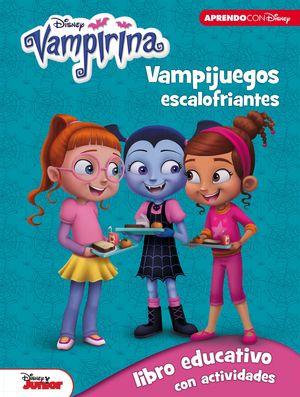 VAMPIRINA. VAMPIJUEGOS ESCALOFRIANTES (LIBRO EDUCATIVO DISNEY CON ACTIVIDADES)