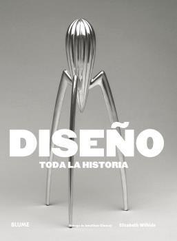 DISEÑO. TODA LA HISTORIA