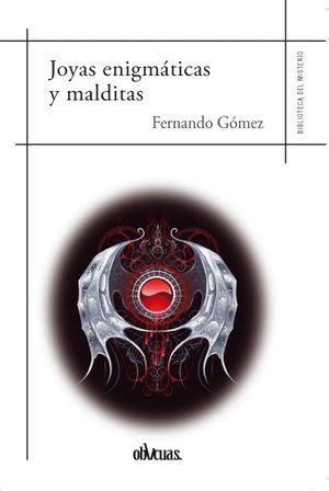 JOYAS ENIGMATICAS Y MALDITAS