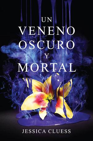 UN VENENO OSCURO Y MORTAL
