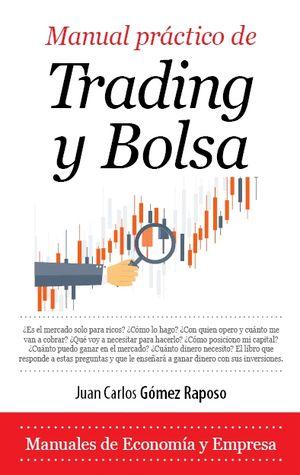 MANUAL PRÁCTICO DE TRADING Y BOLSA