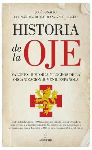 HISTORIA DE LA OJE
