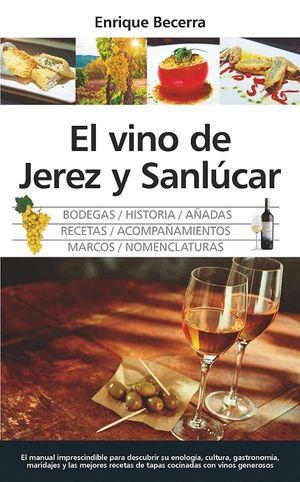 VINO DE JEREZ Y SANLÚCAR, EL