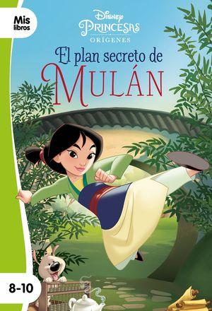 PRINCESAS. EL PLAN SECRETO DE MULÁN