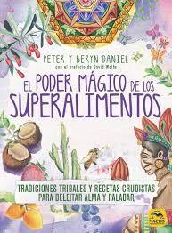 EL PODER MÁGICO DE LOS SUPERALIMENTOS