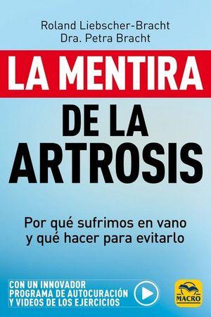 LA MENTIRA DE LA ARTROSIS