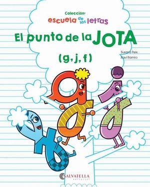 EL PUNTO DE LA JOTA. ESCUELA DE LETRAS