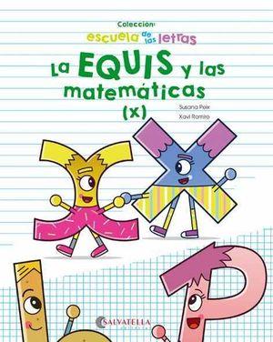 EQUIS Y LAS MATEMATICAS, LA ( X)