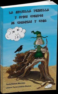 BRUJILLA VERDILLA Y OTROS CUENTOS DE CANARIAS Y CUBA