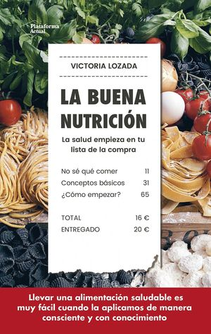 LA BUENA NUTRICIÓN