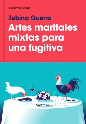 ARTES MARITALES MIXTAS PARA UNA FUGITIVA