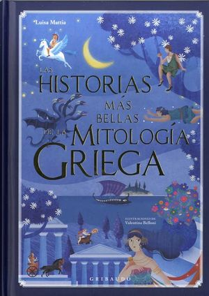 HISTORIAS MAS BELLAS DE LA MITOLOGIA GRIEGA, LAS