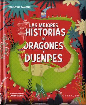 LA MEJORES LEYENDAS DE DRAGONES Y DUENDES