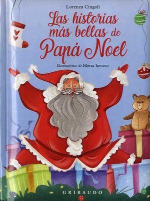 HISTORIAS MÁS BELLAS DE PAPÁ NOEL, LAS