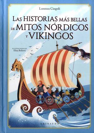 HISTORIAS MÁS BELLA DE MITOS NÓRDICO Y VIKINGOS, LAS
