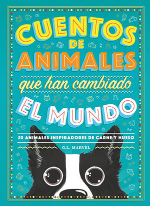 CUENTOS DE ANIMALES QUE HAN CAMBIADO EL MUNDO