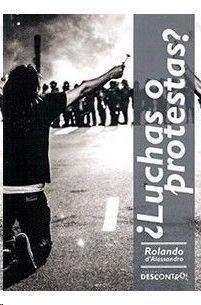 ¿LUCHAS O PROTESTAS?