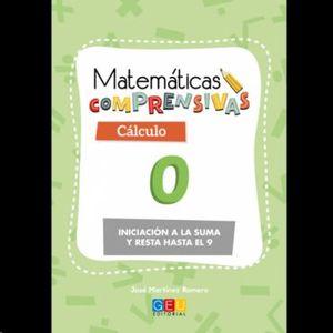 MATEMÁTICAS COMPRENSIVAS 0. CÁLCULO GEU