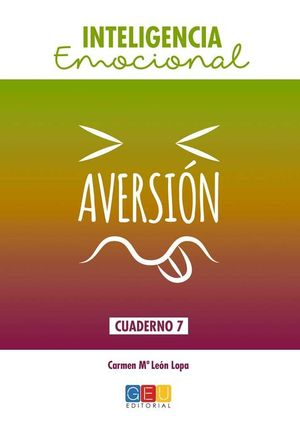 AVERSION. CUADERNO INTELIGENCIA EMOCIONAL
