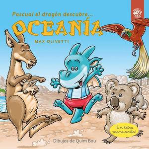 PASCUAL EL DRAGÓN DESCUBRE OCEANÍA - LIBROS PARA NIÑOS EN LETRA LIGADA, MANUSCRI
