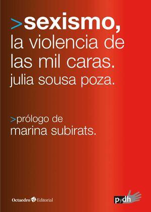 SEXISMO, LAS MIL CARAS DE LA VIOLENCIA