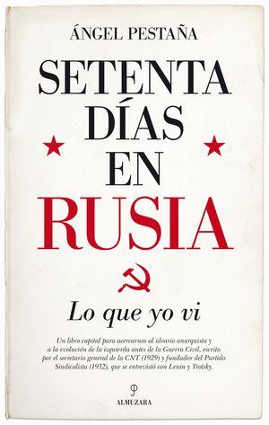 SETENTA DÍAS EN RUSIA. LO QUE YO VI