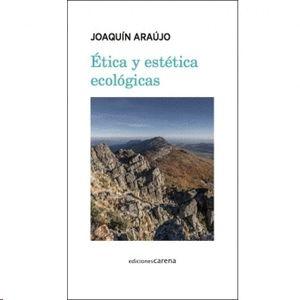 ETICA Y ESTÉTICA ECOLÓGICAS