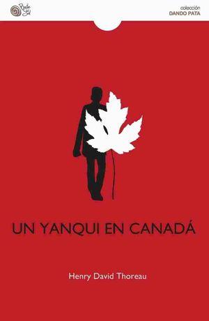 UN YANQUI EN CANADA