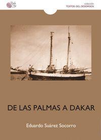 DE LAS PALMAS A DAKAR. HISTORIA DE UN EXILIADO
