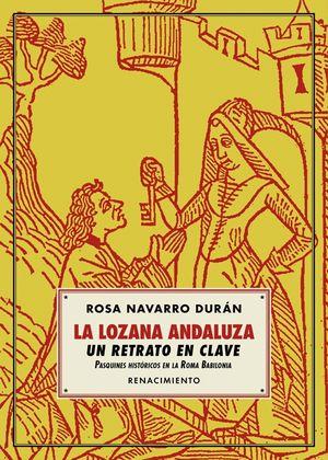 LA LOZANA ANDALUZA, UN RETRATO EN CLAVE