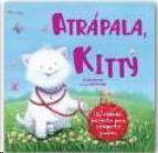 ATRAPALA KITTY