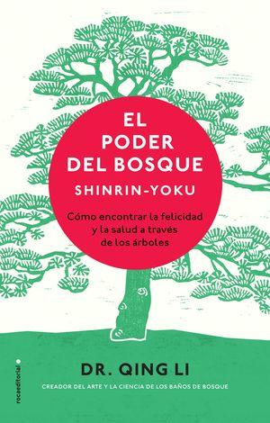 EL PODER DEL BOSQUE. SHINRIN-YOKU