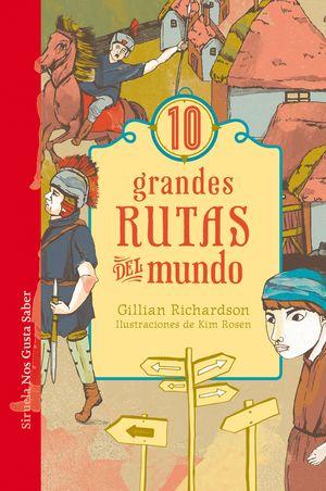 10 GRANDES RUTAS DEL MUNDO