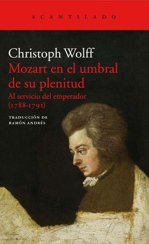 MOZART EN EL UMBRAL DE SU PLENITUD
