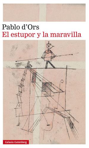 EL ESTUPOR Y LA MARAVILLA