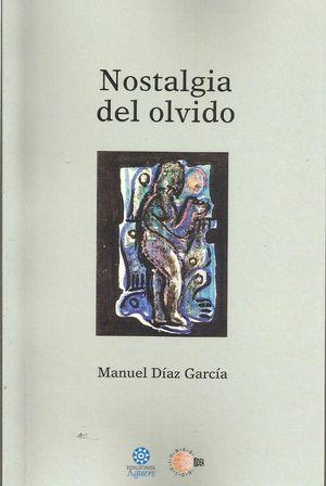 NOSTALGIA DEL OLVIDO