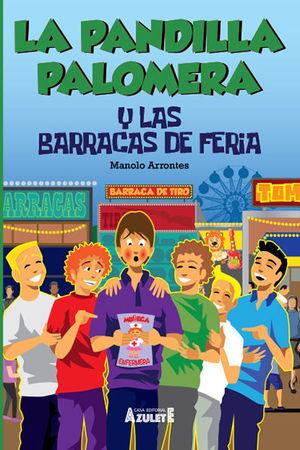 LA PANDILLA PALOMERA Y LAS BARRACAS DE FERIA