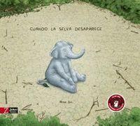 CUANDO LA SELVA DESAPARECE