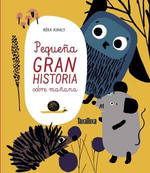 PEQUEÑA GRAN HISTORIA SOBRE MAÑANA