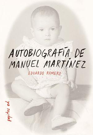 AUTOBIOGRAFÍA DE MANUEL MARTÍNEZ