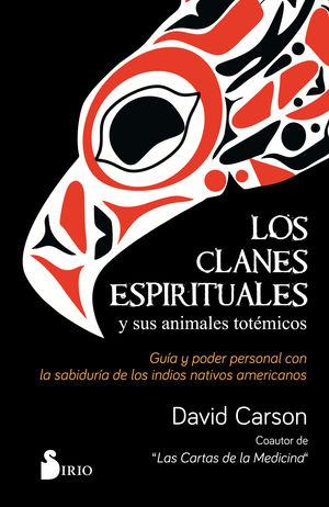 CLANES ESPIRITUALES Y SUS ANIMALES TOTEMICOS, LOS