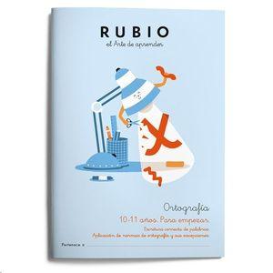 5. ORTOGRAFÍA RUBIO 10-11 AÑOS PARA EMPEZAR