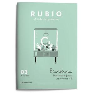 03. CUADERNO ESCRITURA RUBIO ED 21. ABECEDARIO FRASES NUMEROS 1 - 5 RUBIO ESCRITURA