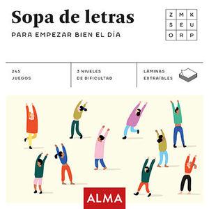SOPA DE LETRAS PARA EMPEZAR BIEN EL DÍA (CUADRADOS DE DIVERSIÓN)