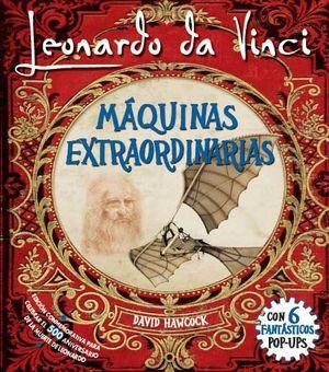LEONARDO DA VINCI MAQUINAS EXTRAORDINARIAS