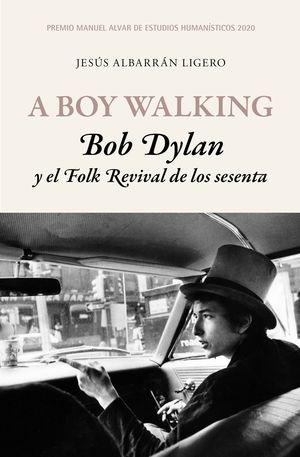 A BOY WALKING  BOB DYLAN FOLK REVIVAL 70